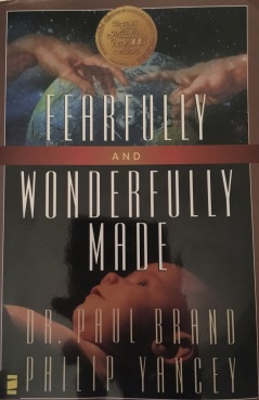 Fearfully Wonderfully Made